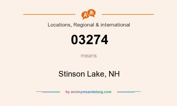 What does 03274 mean? It stands for Stinson Lake, NH
