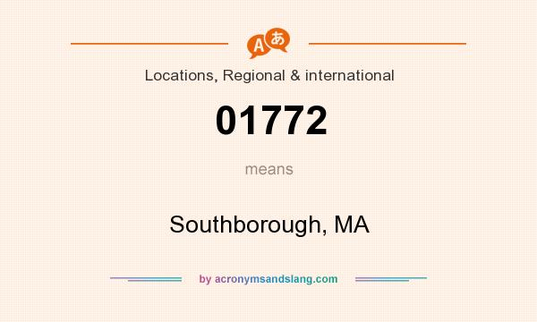 What does 01772 mean? It stands for Southborough, MA
