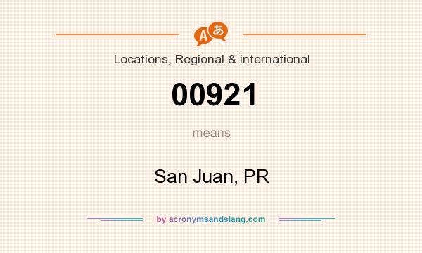 What does 00921 mean? It stands for San Juan, PR