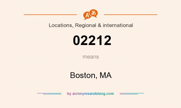 What does 02212 mean? It stands for Boston, MA