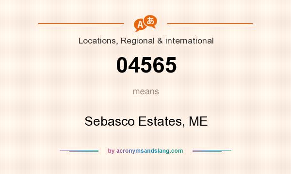 What does 04565 mean? It stands for Sebasco Estates, ME