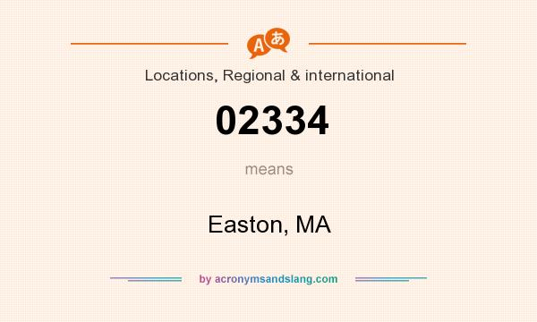 What does 02334 mean? It stands for Easton, MA