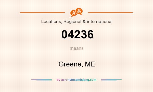 What does 04236 mean? It stands for Greene, ME