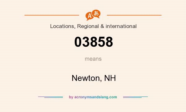 What does 03858 mean? It stands for Newton, NH