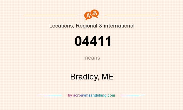 What does 04411 mean? It stands for Bradley, ME