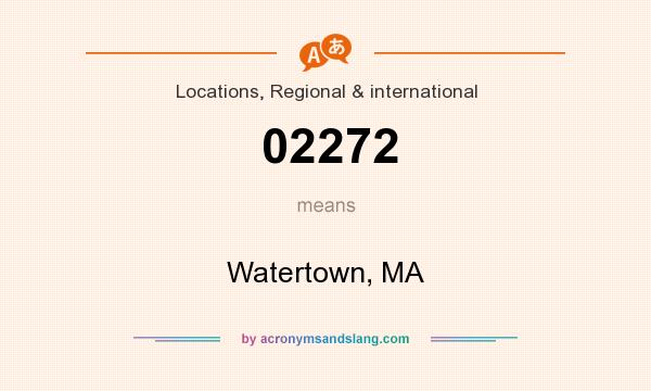 What does 02272 mean? It stands for Watertown, MA