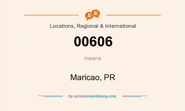 What does 00606 mean? It stands for Maricao, PR
