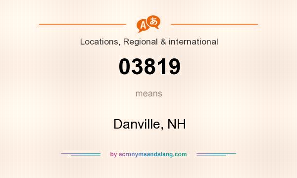 What does 03819 mean? It stands for Danville, NH