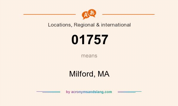 What does 01757 mean? It stands for Milford, MA