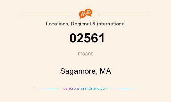 What does 02561 mean? It stands for Sagamore, MA
