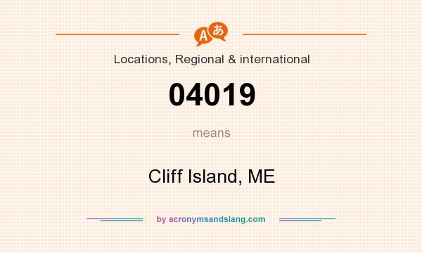 What does 04019 mean? It stands for Cliff Island, ME