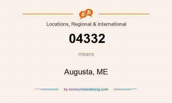 What does 04332 mean? It stands for Augusta, ME