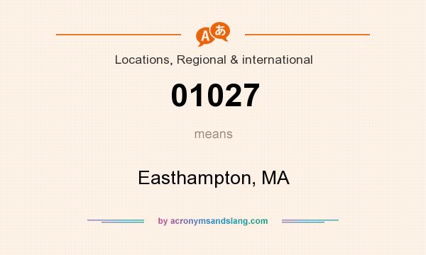 What does 01027 mean? It stands for Easthampton, MA