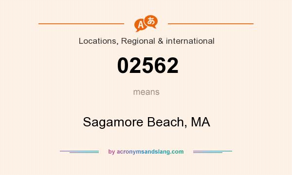 What does 02562 mean? It stands for Sagamore Beach, MA