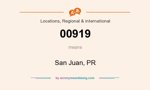 What does 00919 mean? It stands for San Juan, PR