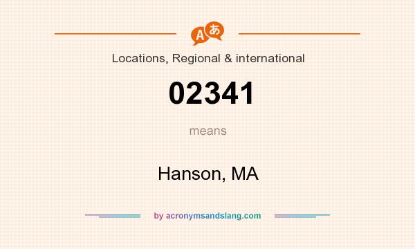 What does 02341 mean? It stands for Hanson, MA