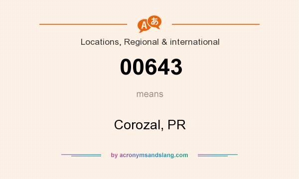 What does 00643 mean? It stands for Corozal, PR