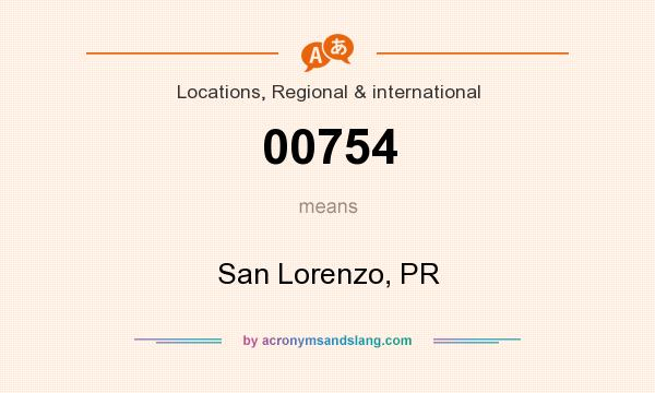 What does 00754 mean? It stands for San Lorenzo, PR