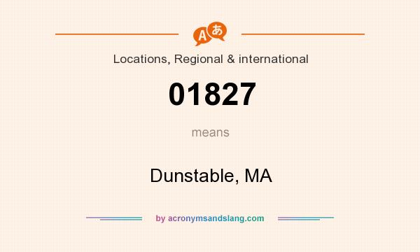 What does 01827 mean? It stands for Dunstable, MA