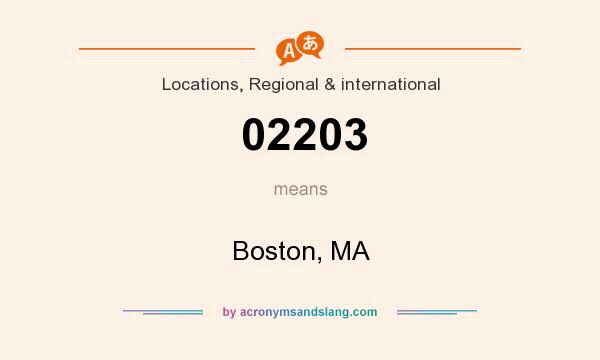 What does 02203 mean? It stands for Boston, MA
