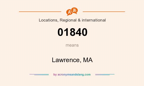 What does 01840 mean? It stands for Lawrence, MA