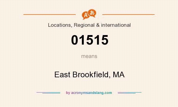 What does 01515 mean? It stands for East Brookfield, MA