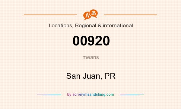 What does 00920 mean? It stands for San Juan, PR