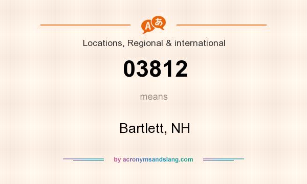 What does 03812 mean? It stands for Bartlett, NH