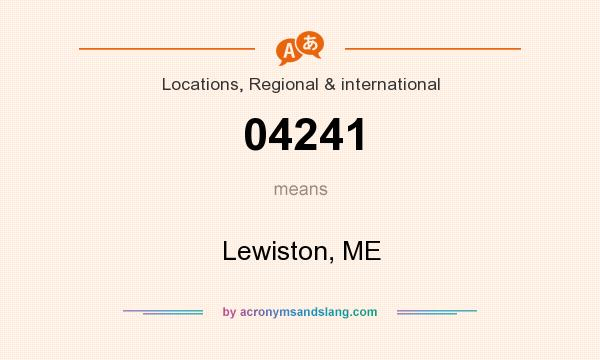 What does 04241 mean? It stands for Lewiston, ME