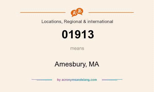 What does 01913 mean? It stands for Amesbury, MA