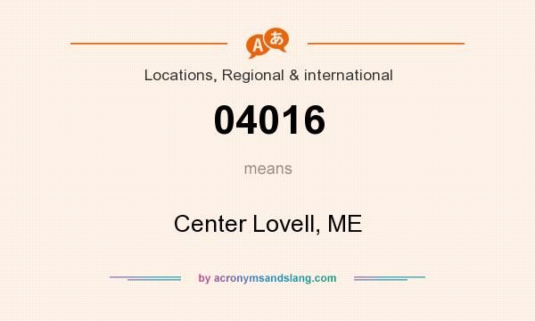What does 04016 mean? It stands for Center Lovell, ME