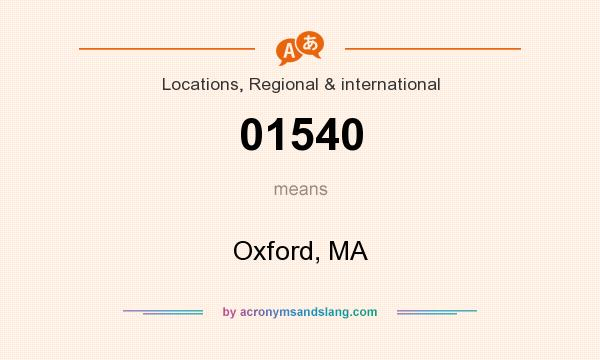 What does 01540 mean? It stands for Oxford, MA