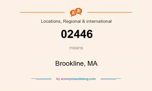 What does 02446 mean? It stands for Brookline, MA