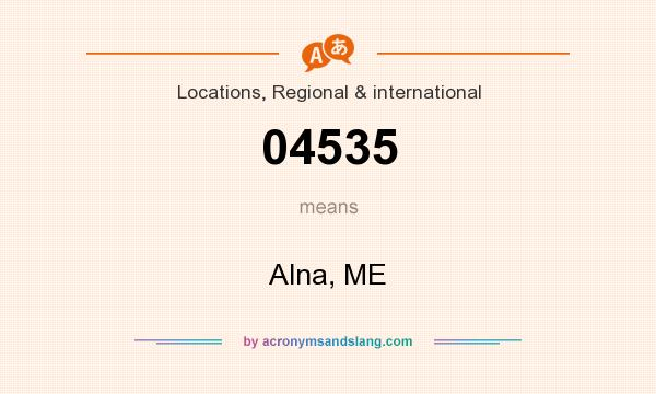 What does 04535 mean? It stands for Alna, ME