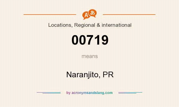 What does 00719 mean? It stands for Naranjito, PR