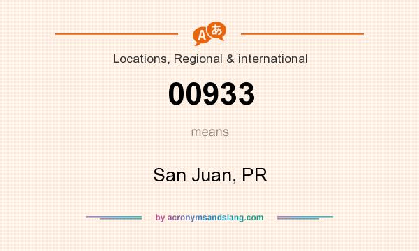 What does 00933 mean? It stands for San Juan, PR
