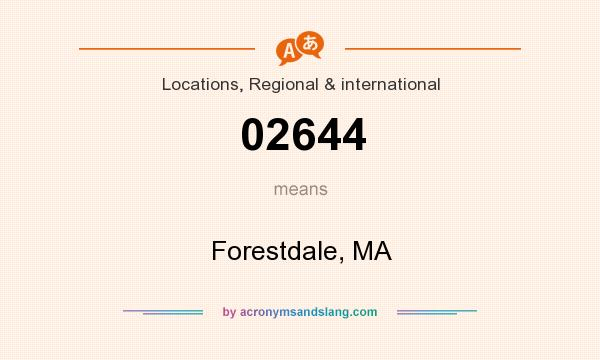 What does 02644 mean? It stands for Forestdale, MA