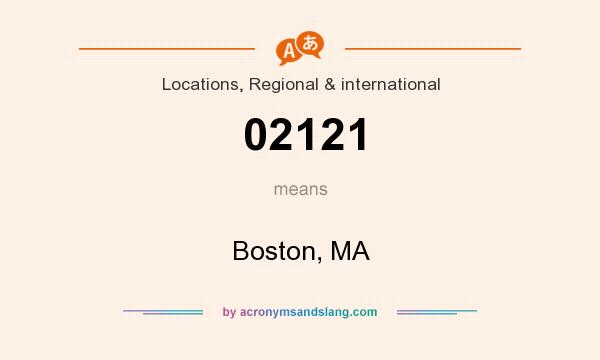What does 02121 mean? It stands for Boston, MA