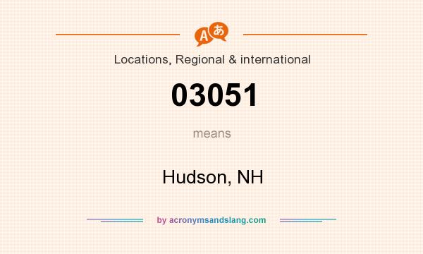 What does 03051 mean? It stands for Hudson, NH