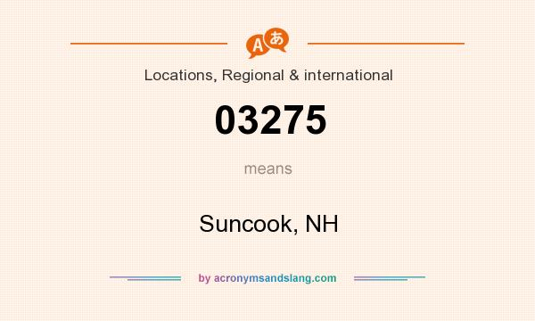 What does 03275 mean? It stands for Suncook, NH
