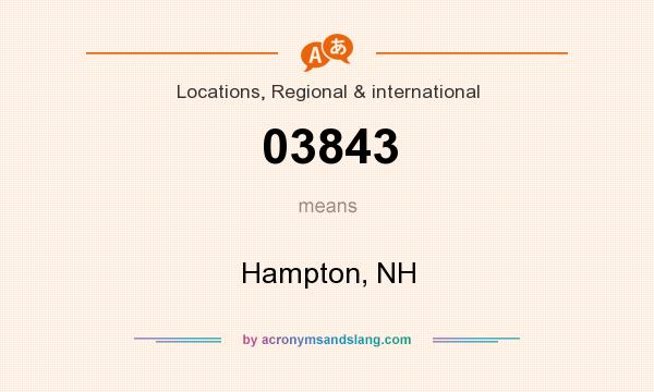 What does 03843 mean? It stands for Hampton, NH