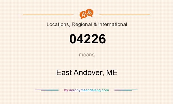 What does 04226 mean? It stands for East Andover, ME