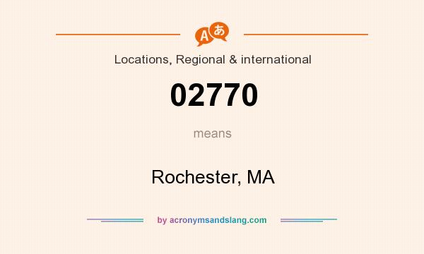What does 02770 mean? It stands for Rochester, MA