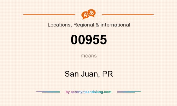 What does 00955 mean? It stands for San Juan, PR