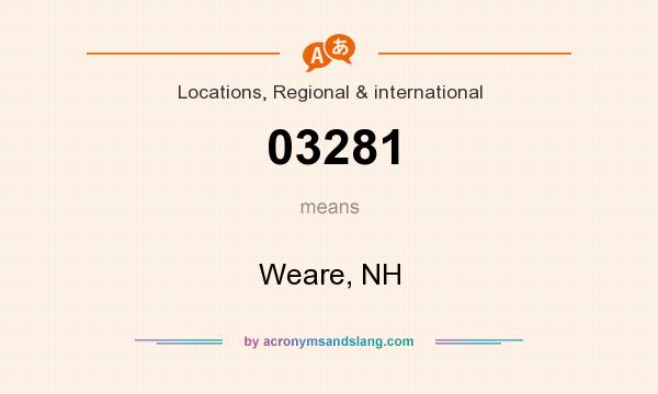 What does 03281 mean? It stands for Weare, NH