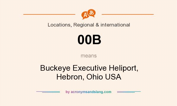 What does 00B mean? It stands for Buckeye Executive Heliport, Hebron, Ohio USA