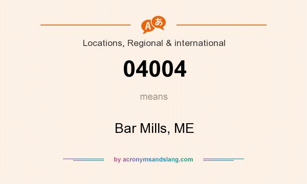 What does 04004 mean? It stands for Bar Mills, ME