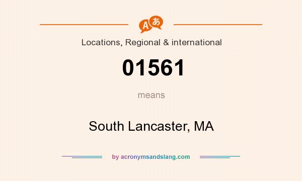 What does 01561 mean? It stands for South Lancaster, MA