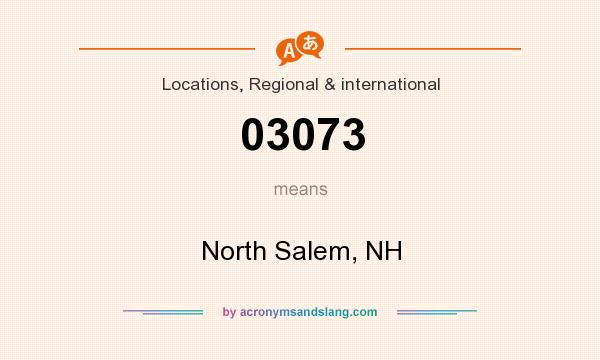 What does 03073 mean? It stands for North Salem, NH