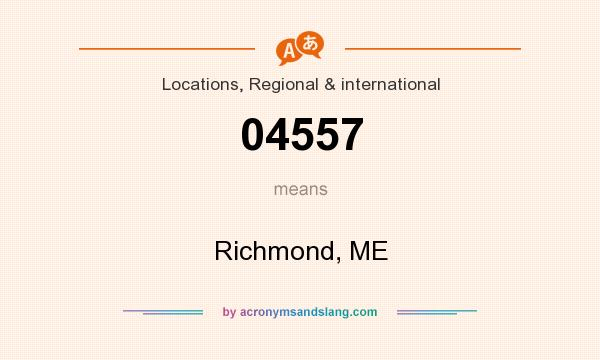 What does 04557 mean? It stands for Richmond, ME